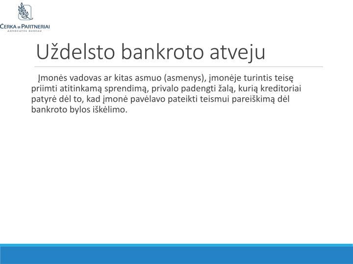 Uždelsto bankroto atveju