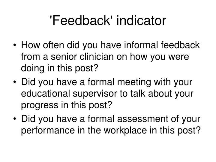 'Feedback' indicator