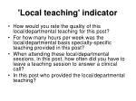 local teaching indicator