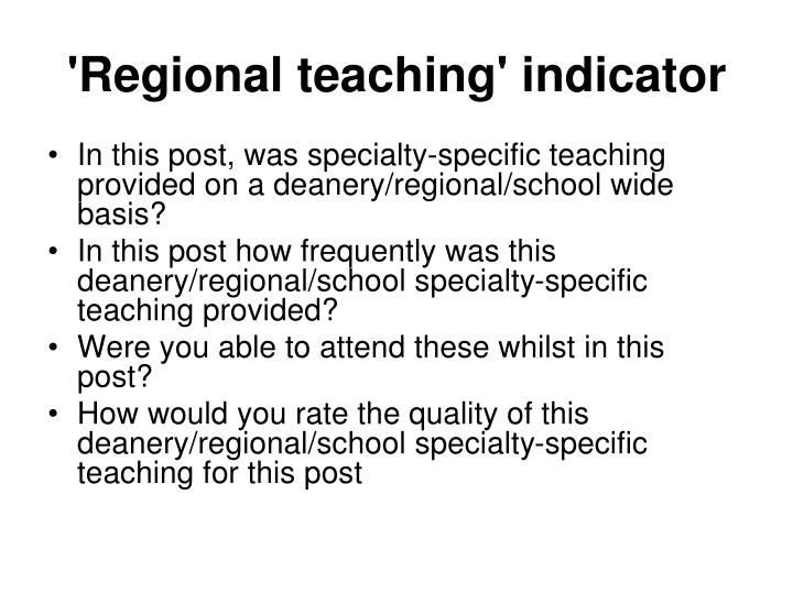 'Regional teaching' indicator