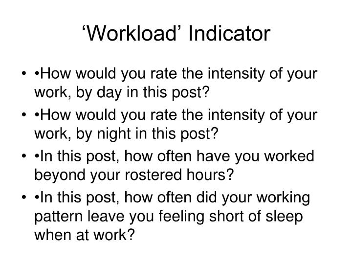 'Workload' Indicator