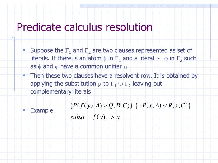 Predicate calculus resolution