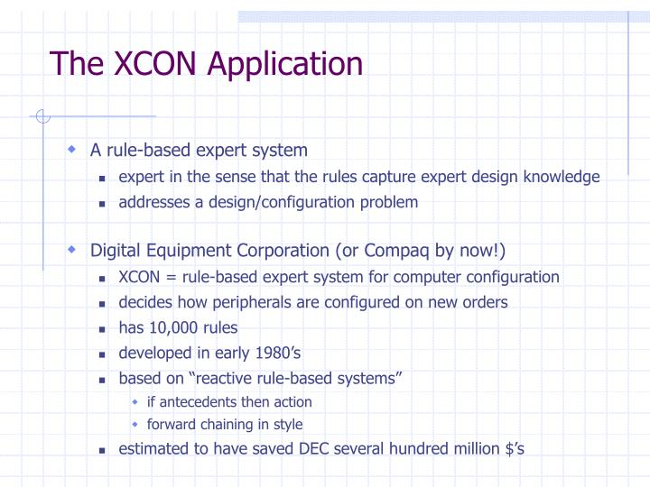 The XCON Application