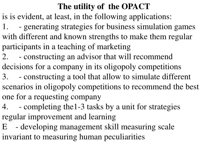The utility of  the OPACT