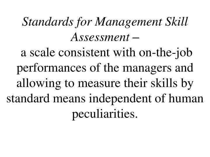 Standards for Management Skill Assessment