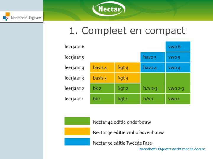 1. Compleet en compact
