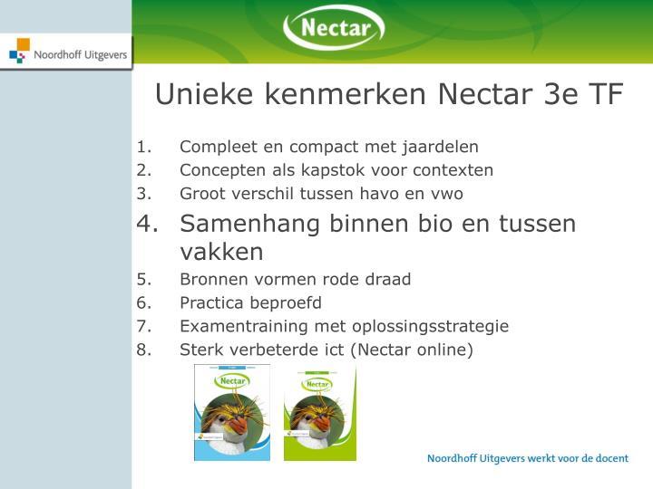 Unieke kenmerken Nectar 3e TF