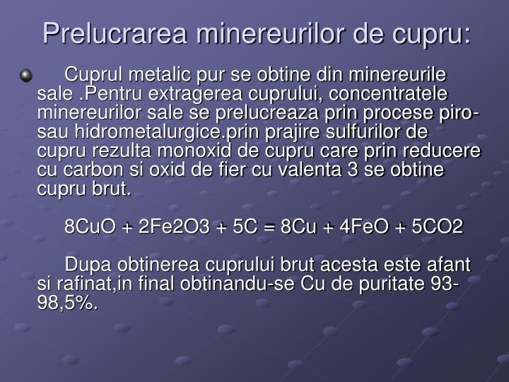 Prelucrarea minereurilor de cupru: