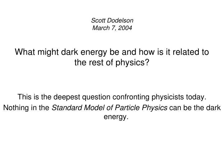Scott Dodelson