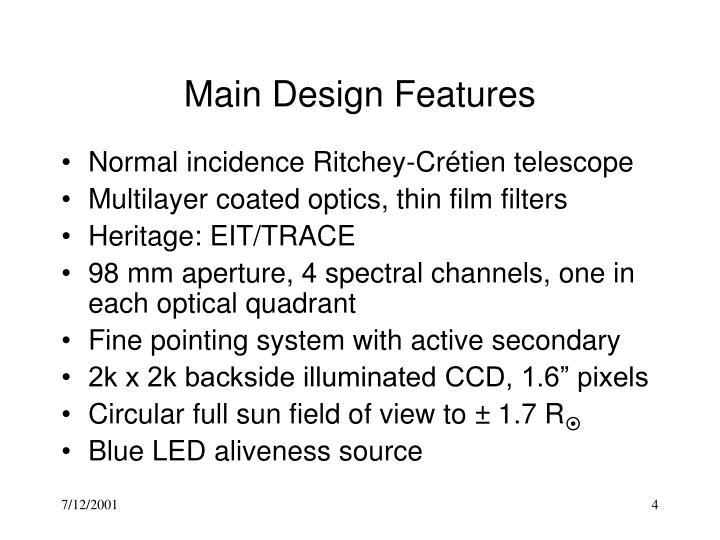 Main Design Features