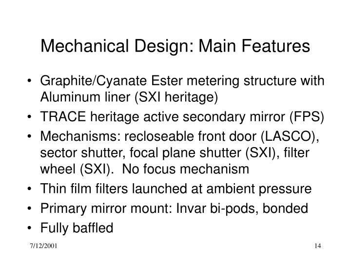 Mechanical Design: Main Features