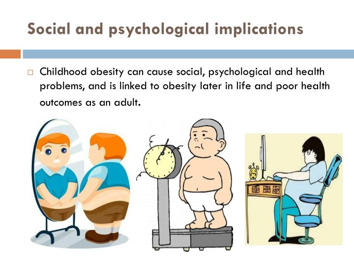 Social and psychological implications