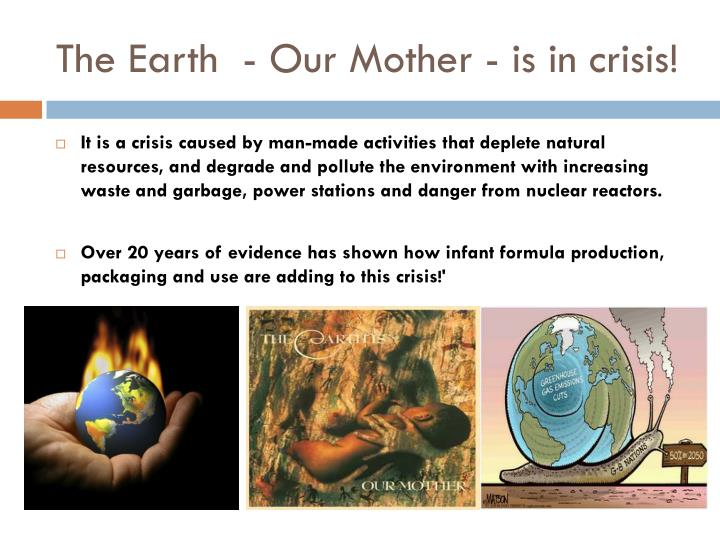 The earth our mother is in crisis