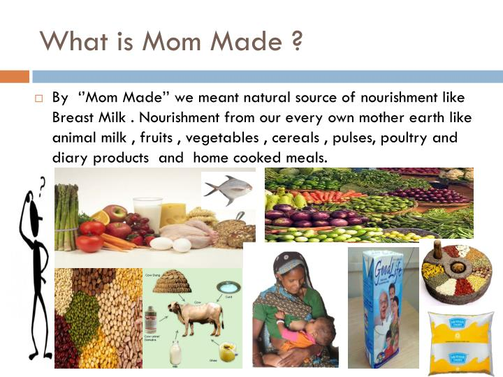 What is Mom Made ?