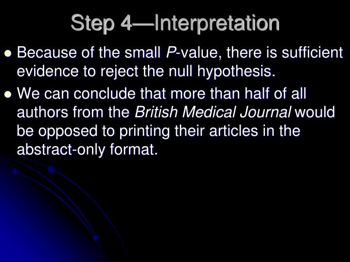 Step 4—Interpretation