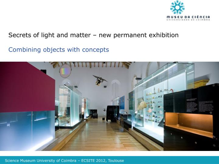 Secrets of light and matter – new permanent exhibition