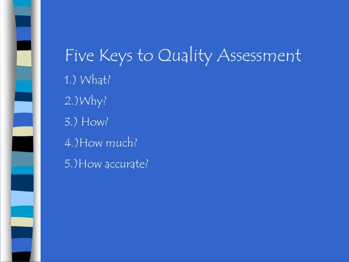 Five Keys to Quality Assessment