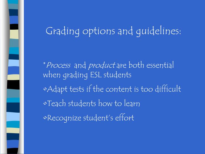 Grading options and guidelines: