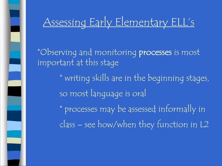 Assessing Early Elementary ELL's