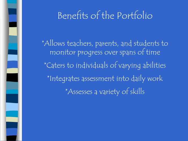 Benefits of the Portfolio
