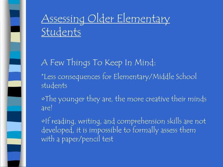 Assessing Older Elementary Students
