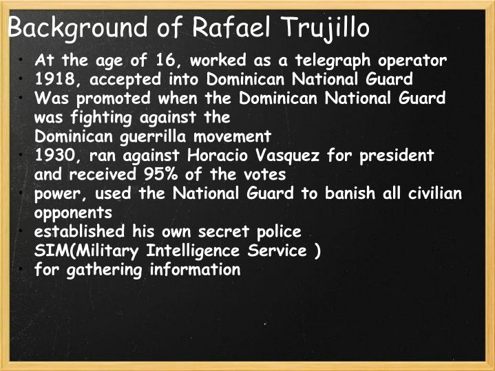 Background of Rafael Trujillo