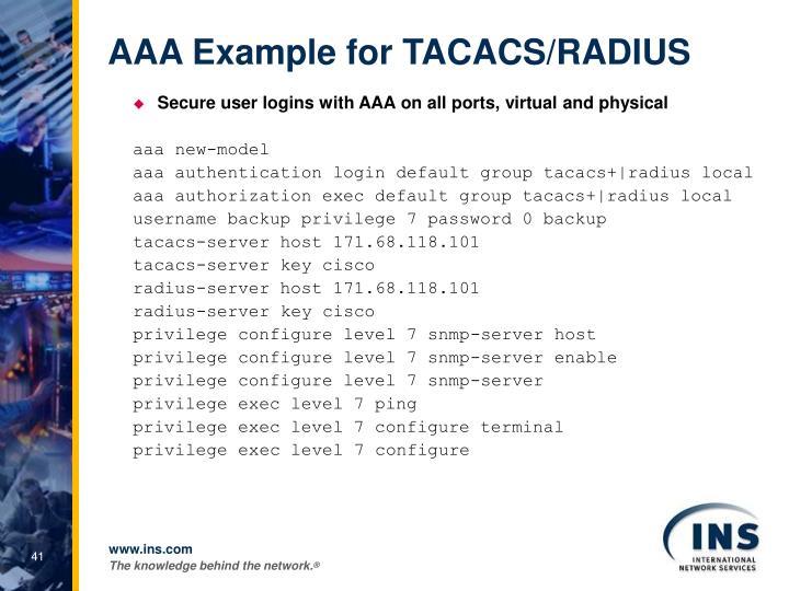 AAA Example for TACACS/RADIUS
