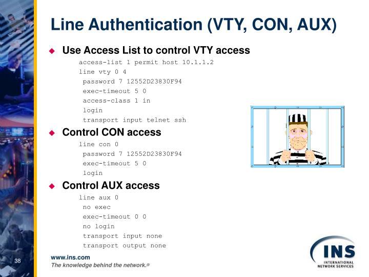 Line Authentication (VTY, CON, AUX)