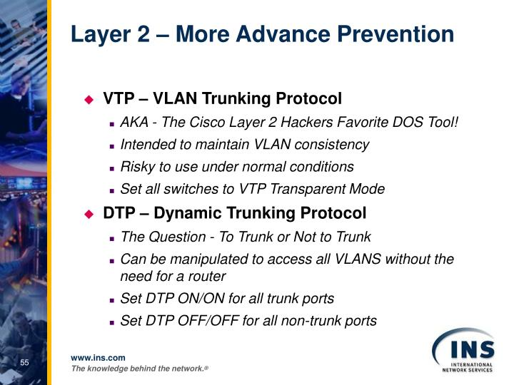 Layer 2 – More Advance Prevention