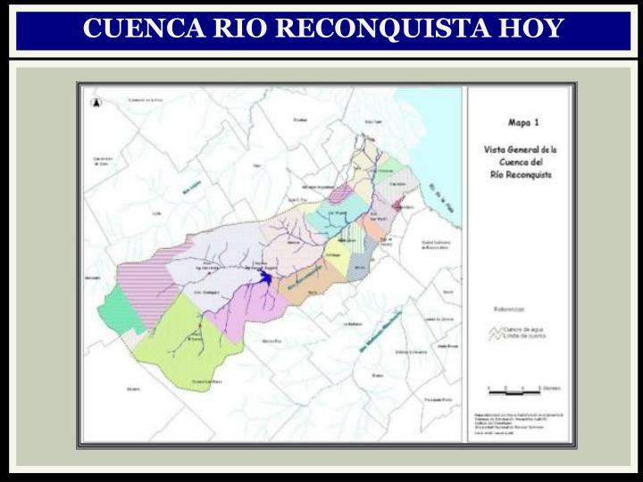 CUENCA RIO RECONQUISTA HOY