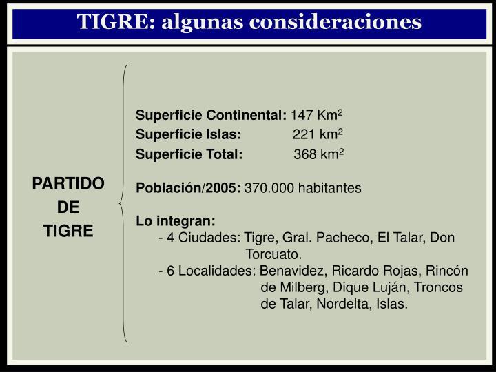 TIGRE: algunas consideraciones
