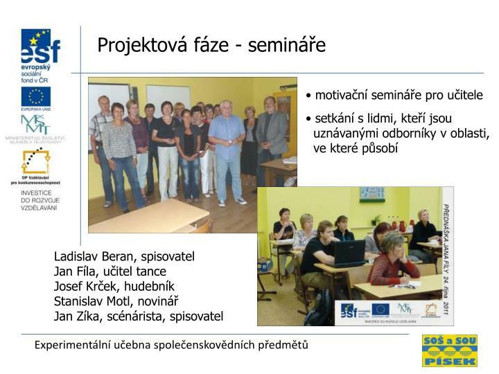 Projektová fáze - semináře