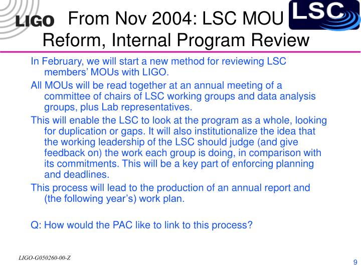 From Nov 2004: LSC MOU Reform, Internal Program Review