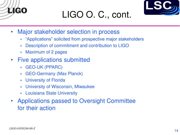 LIGO O. C., cont.