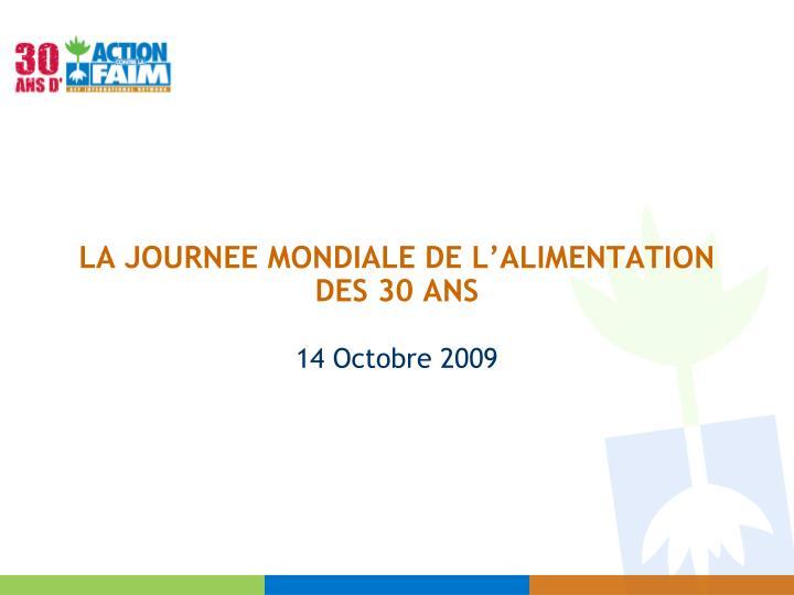 LA JOURNEE MONDIALE DE L'ALIMENTATION