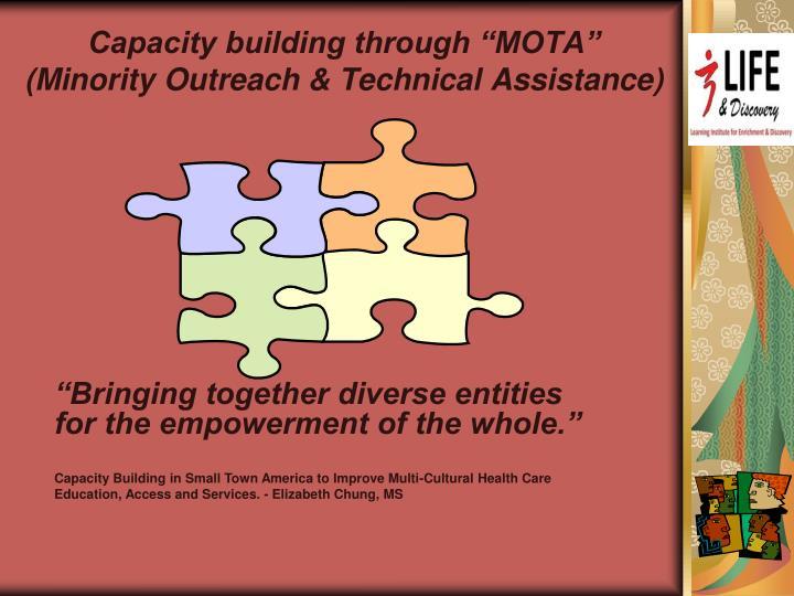 "Capacity building through ""MOTA"""