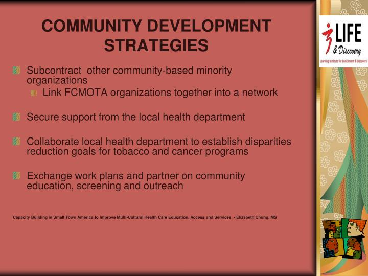 COMMUNITY DEVELOPMENT  STRATEGIES