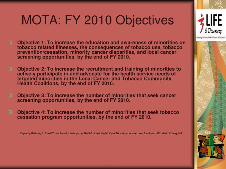 MOTA: FY 2010 Objectives