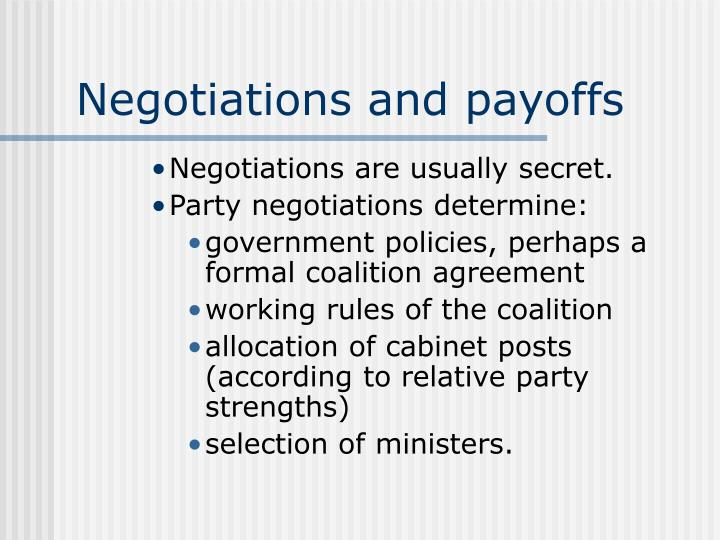 Negotiations and payoffs