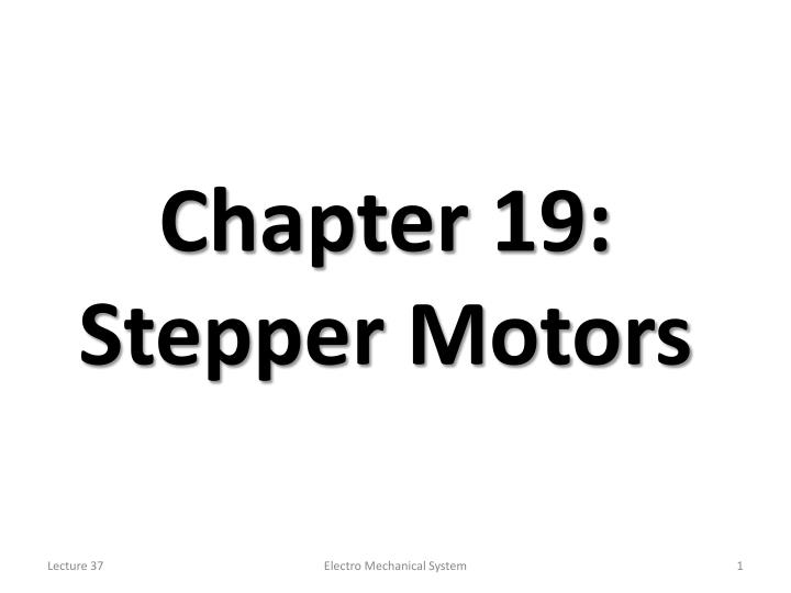 Chapter 19 stepper motors