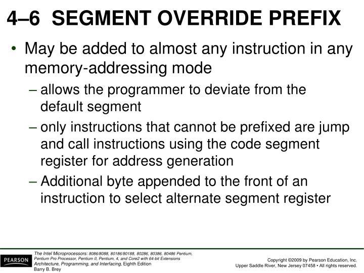 4–6SEGMENT OVERRIDE PREFIX