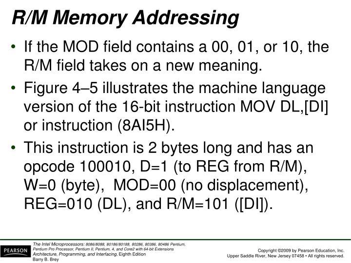 R/M Memory Addressing
