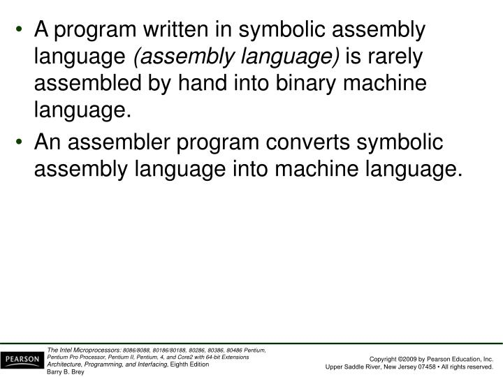 A program written in symbolic assembly language