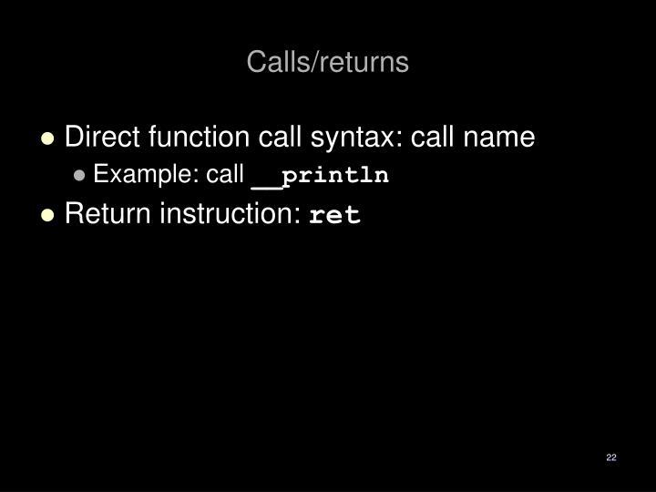 Calls/returns