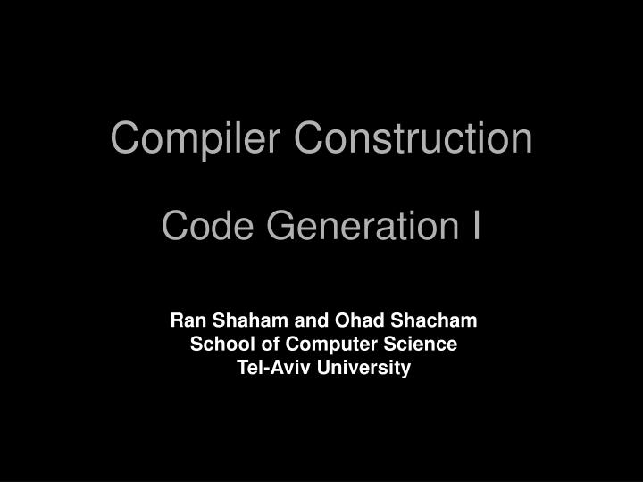 Compiler construction code generation i