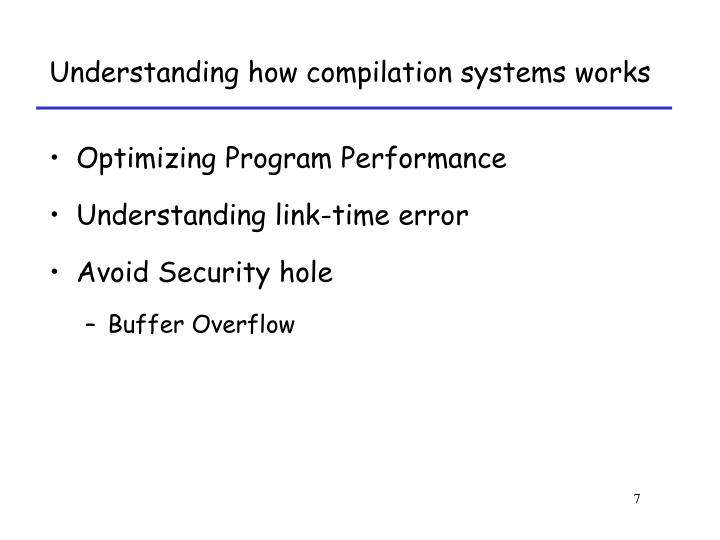 Understanding how compilation systems works