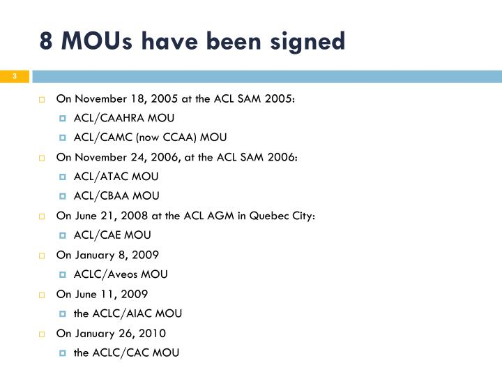 8 mous have been signed