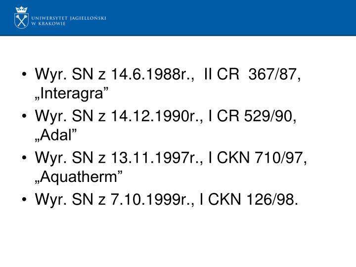"""Wyr. SN z 14.6.1988r.,  II CR  367/87, """"Interagra"""""""