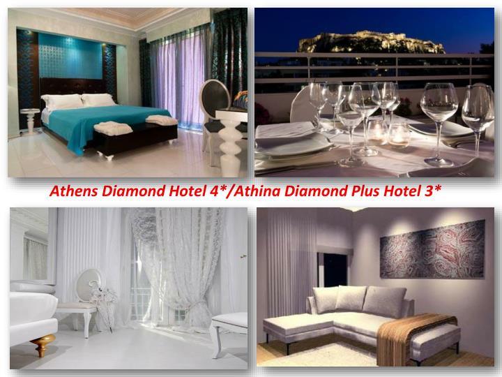 Athens Diamond Hotel 4*/Athina Diamond Plus Hotel 3*
