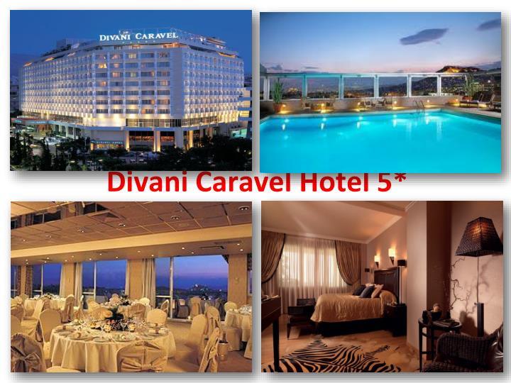 Divani Caravel Hotel 5*